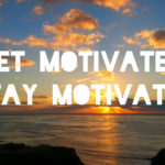 The Challenge of Staying Motivated